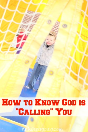 How to Know God is Calling You
