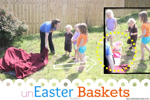 an unEaster Basket tradition making the gospel come to life for littles