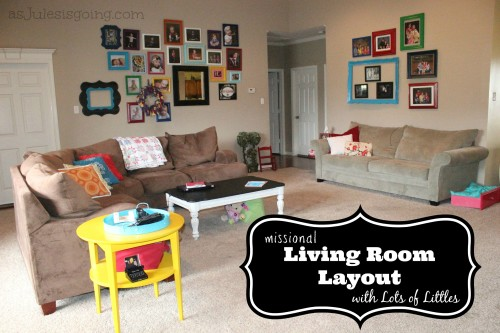 Missional Living Room Layout with Lots of Littles