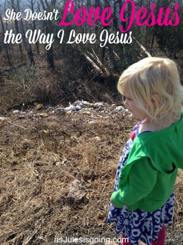 She Doesn't Love Jesus the Way I Love Jesus #jesusjukedbymykids